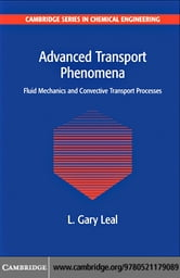 Advanced Transport Phenomena ebook by Leal, L. Gary