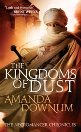 The Kingdoms of Dust ebook by Amanda Downum