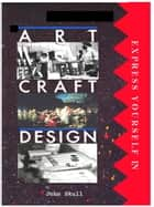 Express Yourself in Art Craft & Design ebook by John Skull