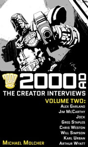 2000 AD: The Creator Interviews - Volume 02 ebook by Michael Molcher