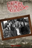 Creedence Clearwater Revival History and Biography