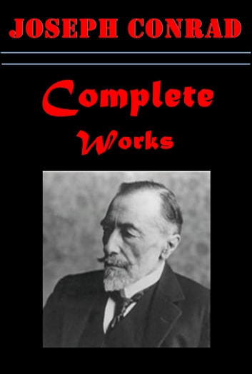 Complete Satire Literary Collection ebook by Joseph Conrad