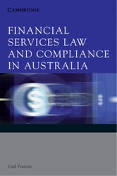 Financial Services Law and Compliance in Australia ebook by Pearson, Gail