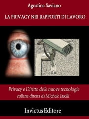 La privacy nei rapporti di lavoro ebook by Agostino Saviano