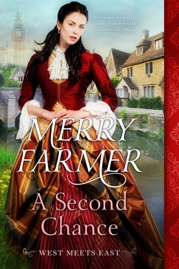 A Second Chance ebook by Merry Farmer