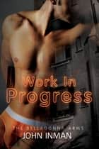 Work in Progress ebook by John Inman