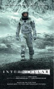 Interstellar: The Official Movie Novelization ebook by Kobo.Web.Store.Products.Fields.ContributorFieldViewModel