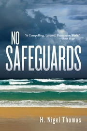 No Safeguards ebook by H. Nigel Thomas