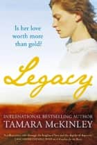 Legacy ebook by Tamara Mckinley
