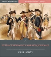 Extracts From My Campaign Journals (Illustrated Edition) ebook by Paul Jones