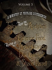 Tales from the Archives: Collection 5 ebook by Catherine Ford,Shaun Farrell,Doc Coleman