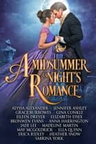 A Midsummer Night's Romance ebook by Grace Burrowes, Erica Ridley, Ella Quinn,...