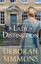 A Lady of Distinction ebook by Deborah Simmons