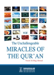 The Unchallengeable Miracles of the Qur'an ebook by Darussalam Publishers,Shaikh Muhammad bin Salih Al-Uthaimeen