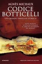 Codice Botticelli eBook by Agnès Michaux