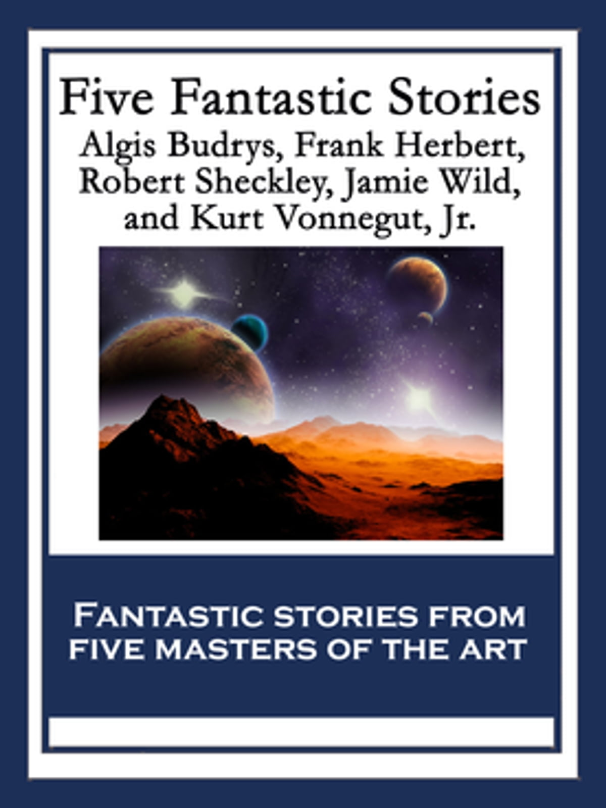 Five Fantastic Stories ebooks by Frank Herbert - Rakuten Kobo