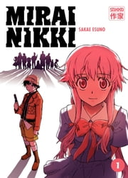 Mirai Nikki (Tome 1) ebook by Sakae Esuno