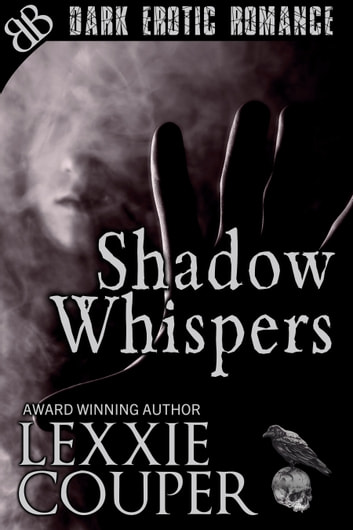 Shadow Whispers ebook by Lexxie Couper