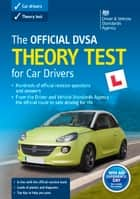The Official DVSA Theory Test for Car Drivers (17th edition) ebook by DVSA The Driver and Vehicle Standards Agency