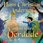 Contos sobre Verdade audiobook by