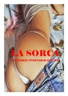 La SORCA ebook by ambra