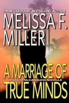 A Marriage of True Minds - A Sasha McCandless Novella ebook by Melissa F. Miller