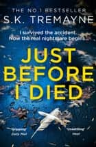 Just Before I Died ebook by