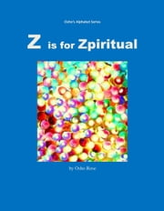 Z is for Zpiritual ebook by Prem Geet OceanicMedia