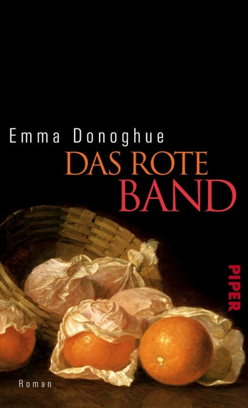 Das rote Band - Roman ebook by Emma Donoghue