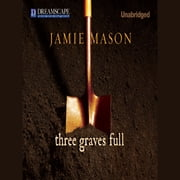 Three Graves Full audiobook by Jamie Mason