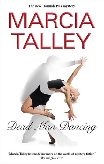 Dead Man Dancing ebook by Marcia Talley