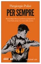 Per sempre ebook by Piergiorgio Pulixi