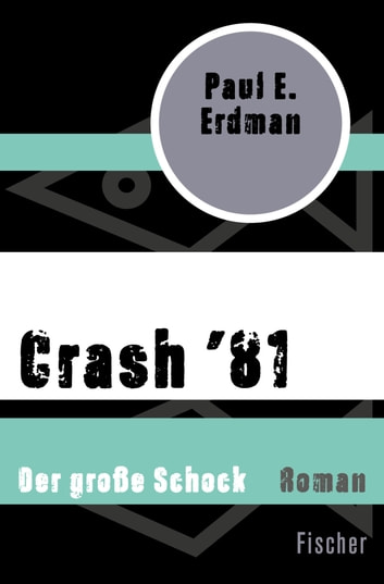 Crash '81 - Der große Schock ebook by Paul E. Erdman