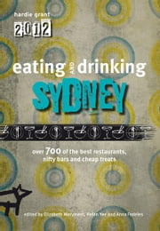 Eating and Drinking Sydney ebook by Hardie Grant Books