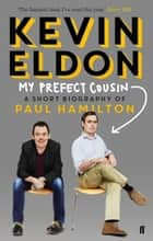 My Prefect Cousin ebook by Kevin Eldon