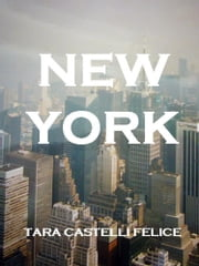 Une Balade à New York ebook by Tara Castelli Felice