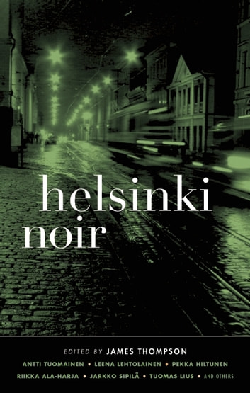 Helsinki Noir ebook by