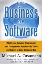 The Business of Software ebook by Michael A. Cusumano