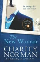 The New Woman ebook by Charity Norman
