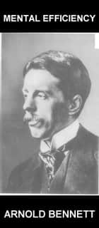 Mental Efficiency [mit Glossar in Deutsch] ebook by Arnold Bennett,Eternity Ebooks