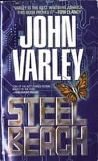 Steel Beach ebook by John Varley