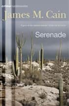 Serenade ebook by James M. Cain