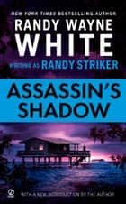 Assassin's Shadow ebook by Randy Striker, Randy Wayne White