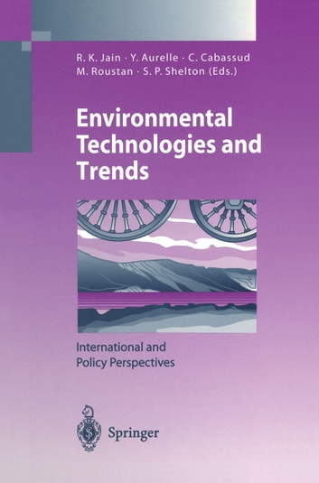 Environmental Technologies and Trends - International and Policy Perspectives ebook by