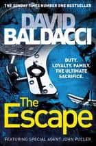 The Escape: A John Puller Novel 3 ebook by David Baldacci