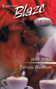 Hot Zone ebook by Patricia Rosemoor