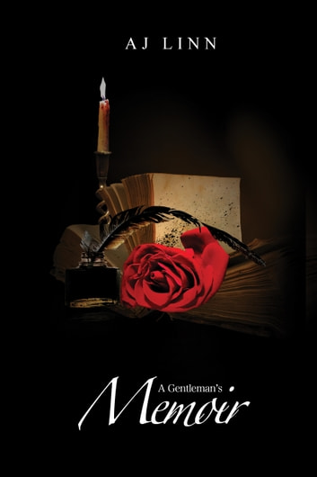 A Gentleman's Memoir ebook by AJ Linn