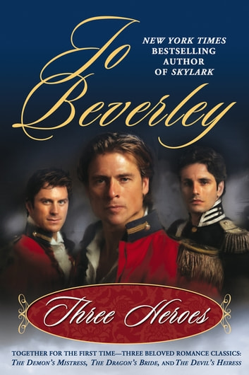 Three Heroes ebook by Jo Beverley