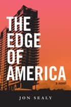 The Edge of America ebook by Jon Sealy