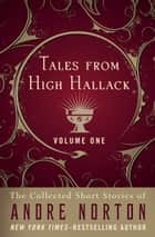 Tales from High Hallack Volume One ebook by Andre Norton, Jean Rabe